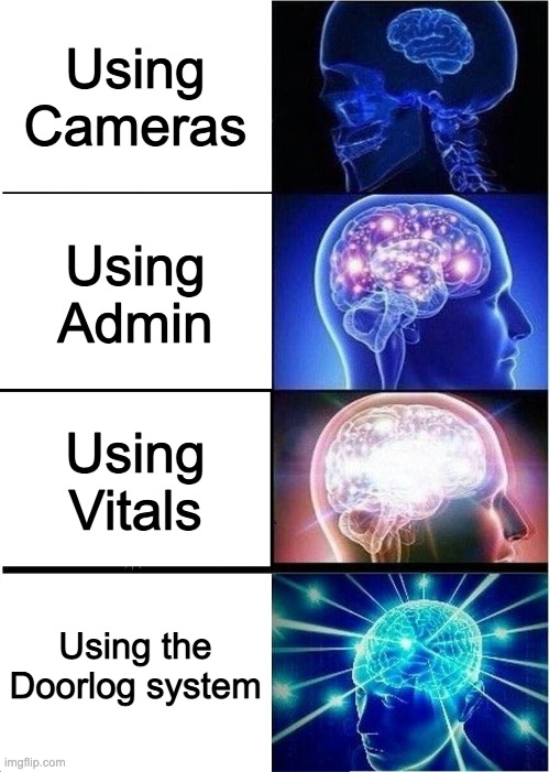 [insert unfunny among us joke here] |  Using Cameras; Using Admin; Using Vitals; Using the Doorlog system | image tagged in memes,funny,among us,expanding brain | made w/ Imgflip meme maker