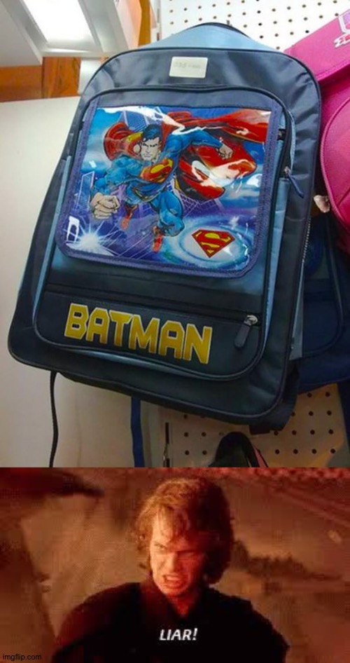 That's superman | image tagged in anakin liar,funny,you had one job,superman,batman,gifs | made w/ Imgflip meme maker