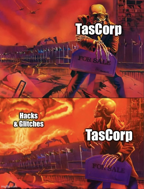 TasCorp got hacked! ? |  TasCorp; Hacks & Glitches; TasCorp | image tagged in skeleton looking at explosion,meta runner,glitch productions,funny memes | made w/ Imgflip meme maker