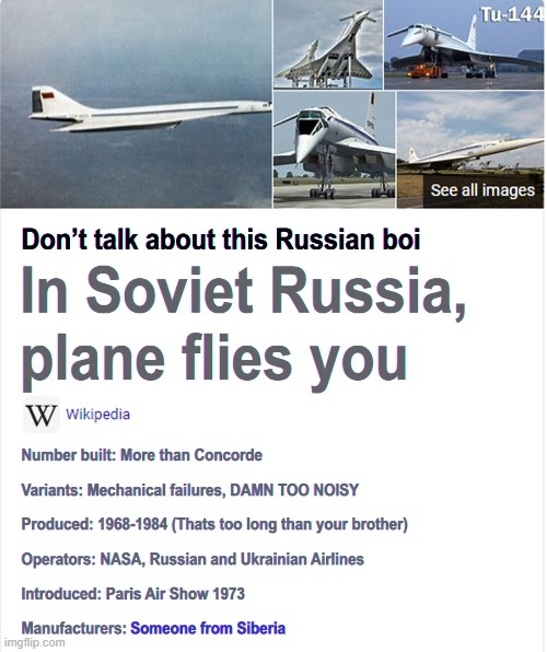 This is the story of the Russian fast boi | image tagged in aviation,soviet russia,memes,funny memes,wikipedia | made w/ Imgflip meme maker