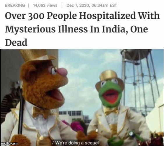 Ready for round 2? | image tagged in we're doing a sequel,memes,funny,india,illness | made w/ Imgflip meme maker