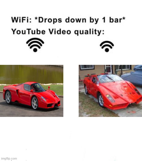 My first ever 'wifi drops down by 1 bar' Meme | image tagged in wifi drops by 1 bar,ferrari,car memes | made w/ Imgflip meme maker