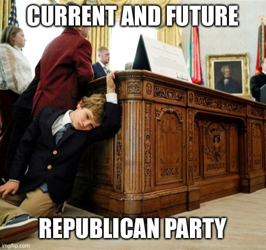 Current and Future Republican Party |  CURRENT AND FUTURE; REPUBLICAN PARTY | image tagged in republican party,losers,resolute desk,election 2020 | made w/ Imgflip meme maker