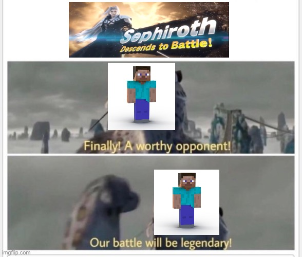 Finally! A worthy opponent! | image tagged in finally a worthy opponent | made w/ Imgflip meme maker