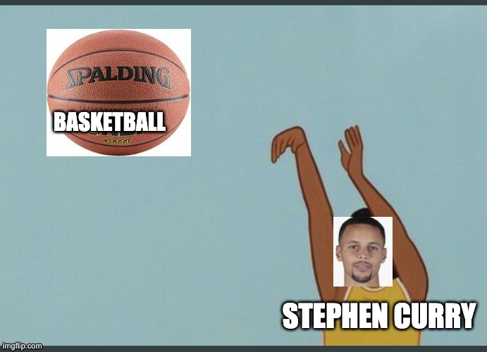 Stephen curry shoots... |  BASKETBALL; STEPHEN CURRY | image tagged in baby yeet,memes,basketball,stephen curry | made w/ Imgflip meme maker