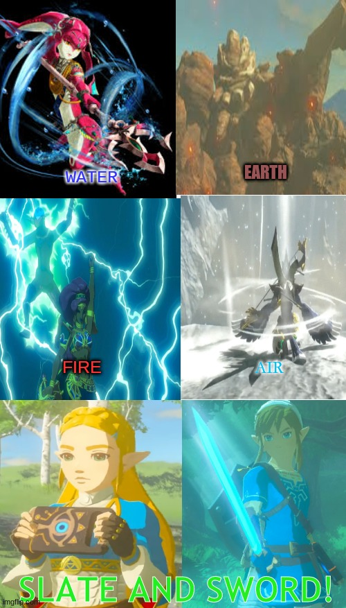 Fan and sword! |  EARTH; WATER; FIRE; AIR; SLATE AND SWORD! | image tagged in the legend of zelda breath of the wild,avatar the last airbender | made w/ Imgflip meme maker