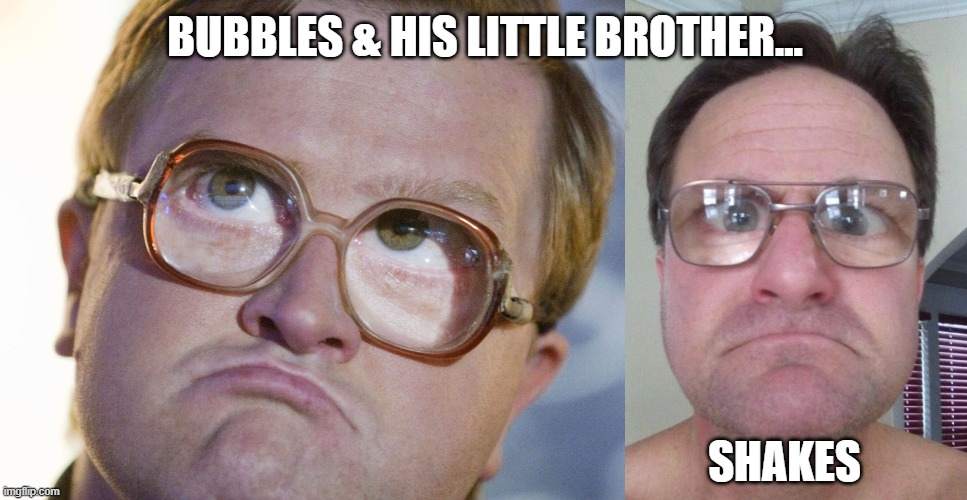 bubbles brother shakes |  BUBBLES & HIS LITTLE BROTHER... SHAKES | image tagged in peter griffin news | made w/ Imgflip meme maker