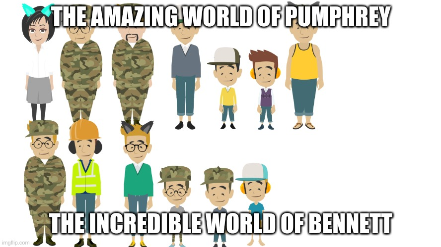 the amazing world of pumphrey vs the incredible world of bennett meme 2020 |  THE AMAZING WORLD OF PUMPHREY; THE INCREDIBLE WORLD OF BENNETT | image tagged in the amazing world of gumball,the incredible world of chi chi,south park,regular show | made w/ Imgflip meme maker