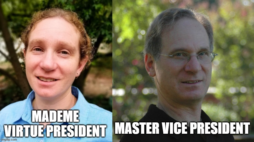 female supremacy |  MADEME VIRTUE PRESIDENT; MASTER VICE PRESIDENT | image tagged in appearances matter,election 2020,feminism,triggered feminist,woke,political correctness | made w/ Imgflip meme maker
