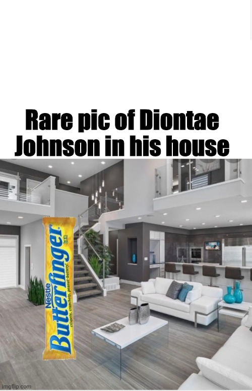 Rare pic of Diontae Johnson in his house | image tagged in nfl,memes,steelers,dank,lol | made w/ Imgflip meme maker