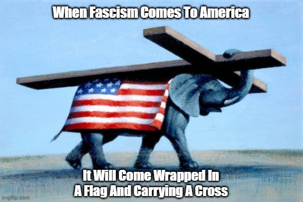 """When Fascism Comes To America..."" 