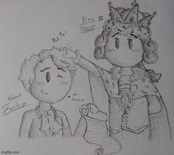 Hamilton Fan art of The King and Seabury :D (In case you've seen it before I also posted it in the Hamilton Stream) | image tagged in hamilton,king george iii,traditional art,sketch,cute,princevince | made w/ Imgflip meme maker