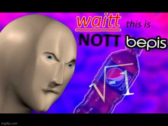 Beppis | image tagged in meme man,pepsi | made w/ Imgflip meme maker