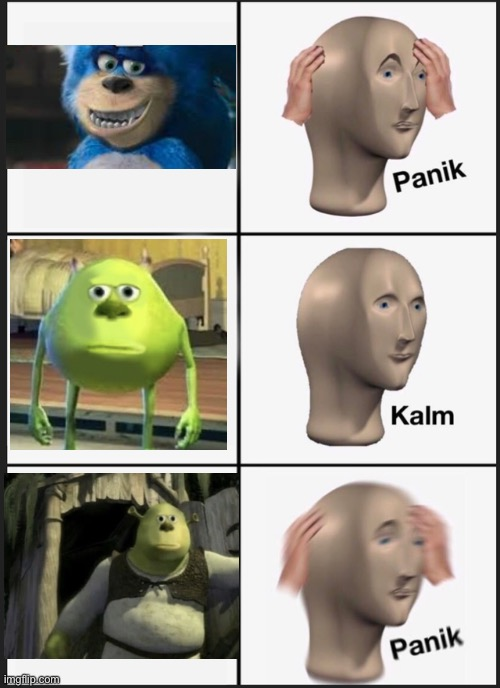 Few characters with Sullivan's face in a funny way. | image tagged in memes,panik kalm panik,funny,mike wazowski face swap,shocked shrek face swap,face swap | made w/ Imgflip meme maker