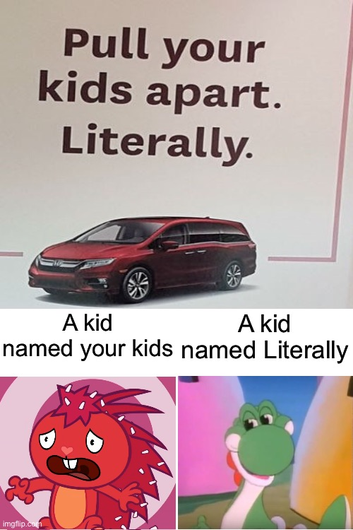 It will be easy, like unplugging a charger |  A kid named your kids; A kid named Literally | image tagged in blank white template,memes,funny,kids,gifs,blaziken_650s | made w/ Imgflip meme maker