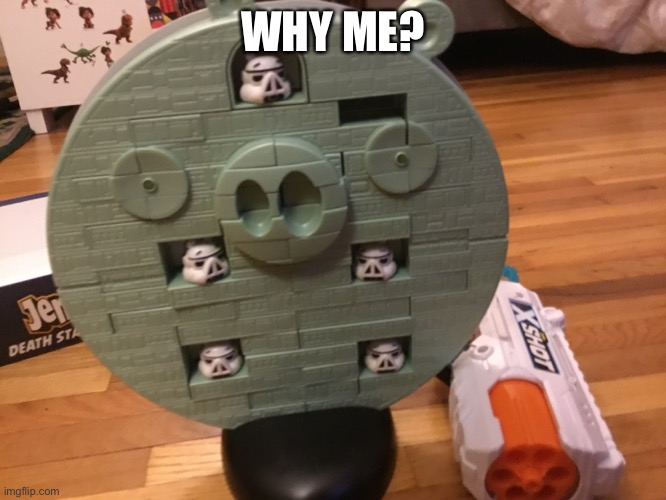 *Sigh* |  WHY ME? | image tagged in why me | made w/ Imgflip meme maker