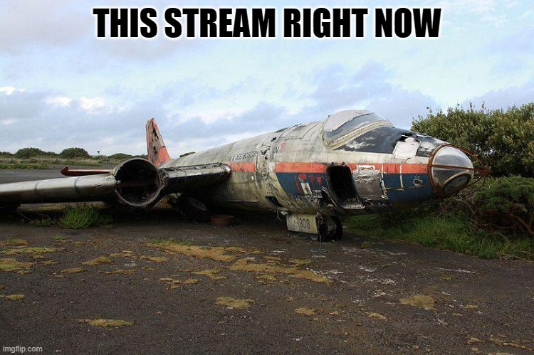 sad plane noises |  THIS STREAM RIGHT NOW | made w/ Imgflip meme maker