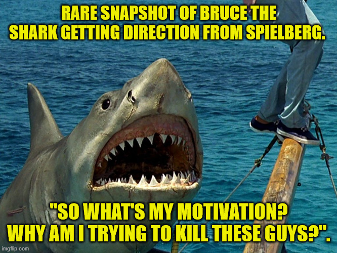 "Jaws Unplugged |  RARE SNAPSHOT OF BRUCE THE SHARK GETTING DIRECTION FROM SPIELBERG. ""SO WHAT'S MY MOTIVATION? WHY AM I TRYING TO KILL THESE GUYS?"". 