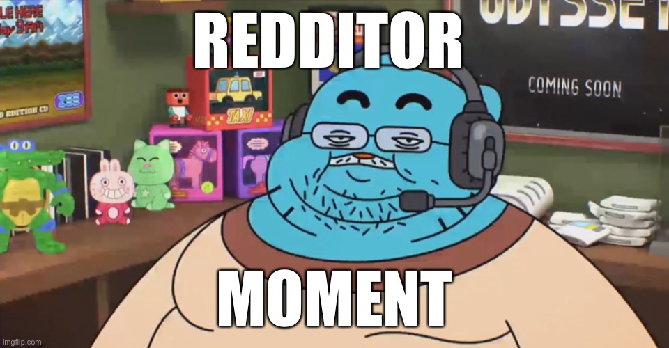 discord moderator |  REDDITOR; MOMENT | image tagged in discord moderator | made w/ Imgflip meme maker