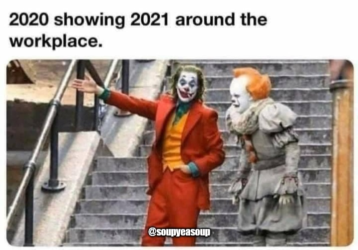 2022 is my year |  @soupyeasoup | image tagged in pennywise,joker | made w/ Imgflip meme maker