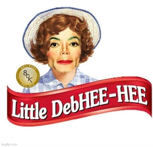 Little DebHEE HEE | image tagged in little debhee hee | made w/ Imgflip meme maker