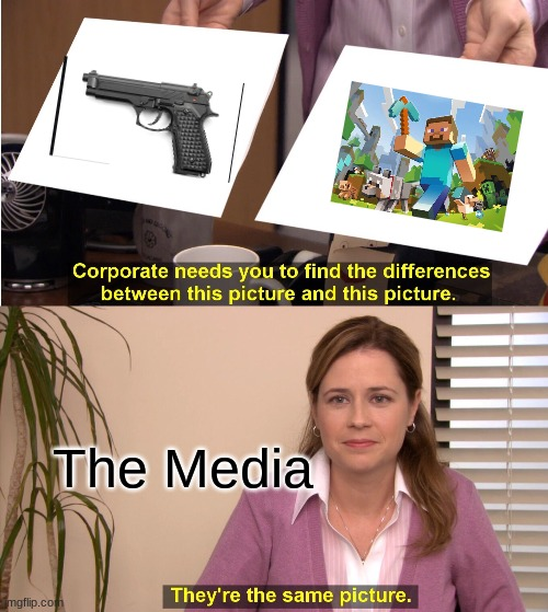 The News |  The Media | image tagged in memes,they're the same picture | made w/ Imgflip meme maker
