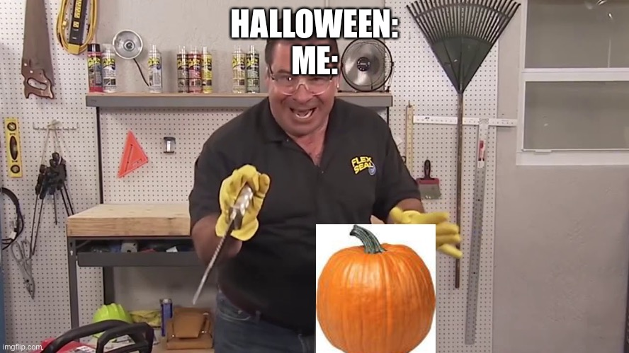 Now that's a lot of damage |  HALLOWEEN: ME: | image tagged in now that's a lot of damage | made w/ Imgflip meme maker