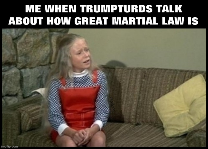 image tagged in marsha brady,martial law,clown car republicans,the brady bunch,jan brady,trump supporters | made w/ Imgflip meme maker