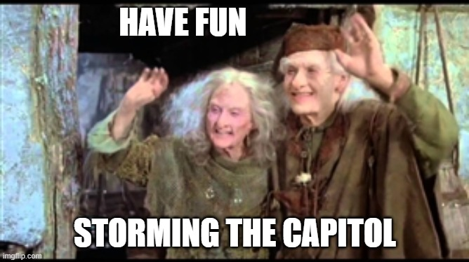 It was the shortest and most inept revolution |  HAVE FUN; STORMING THE CAPITOL | image tagged in have fun storming the castle,memes,capitol,riots,trump | made w/ Imgflip meme maker