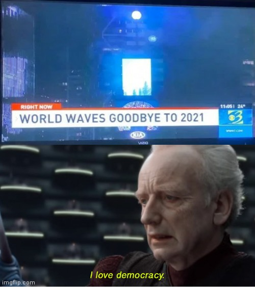 This is the end. | image tagged in i love democracy,funny,memes,2021,you had one job,end of the world | made w/ Imgflip meme maker