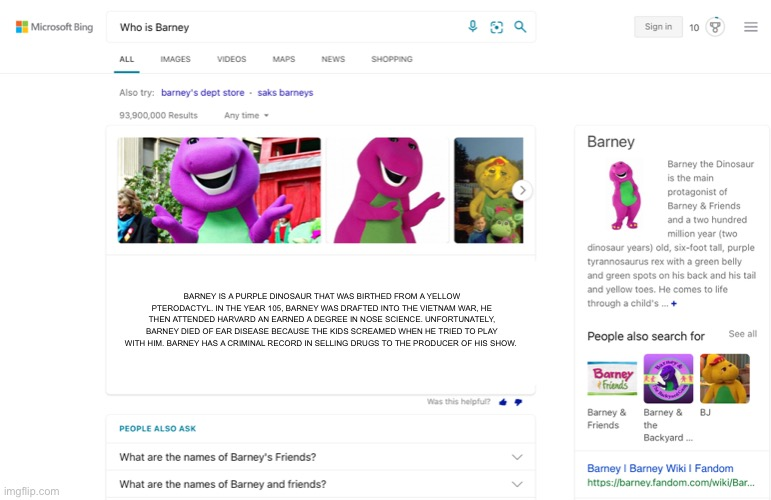 NVM |  BARNEY IS A PURPLE DINOSAUR THAT WAS BIRTHED FROM A YELLOW PTERODACTYL. IN THE YEAR 105, BARNEY WAS DRAFTED INTO THE VIETNAM WAR, HE THEN ATTENDED HARVARD AN EARNED A DEGREE IN NOSE SCIENCE. UNFORTUNATELY, BARNEY DIED OF EAR DISEASE BECAUSE THE KIDS SCREAMED WHEN HE TRIED TO PLAY WITH HIM. BARNEY HAS A CRIMINAL RECORD IN SELLING DRUGS TO THE PRODUCER OF HIS SHOW. | image tagged in barney the dinosaur | made w/ Imgflip meme maker
