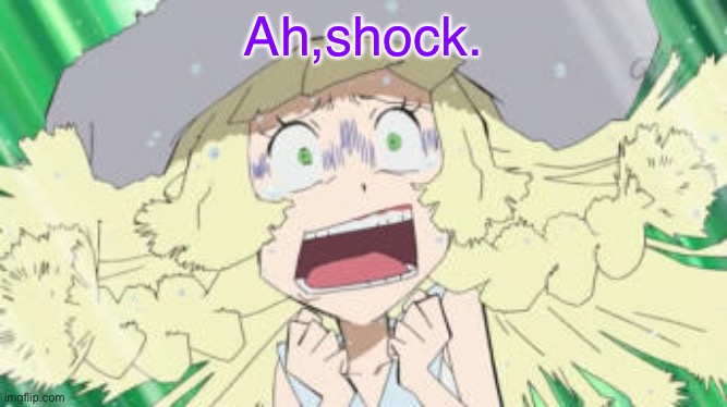 Ah, shock. |  Ah,shock. | image tagged in shocked,pokemon | made w/ Imgflip meme maker