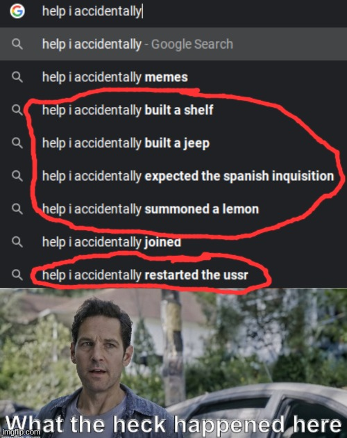 Excuse me what the heck- | image tagged in memes,what the heck,google,google search,antman | made w/ Imgflip meme maker