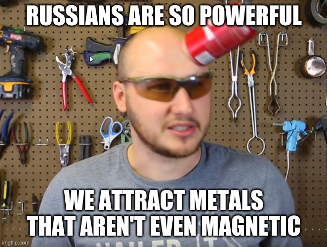 the parking lot, is our spot |  RUSSIANS ARE SO POWERFUL; WE ATTRACT METALS THAT AREN'T EVEN MAGNETIC | image tagged in crazy russian hacker | made w/ Imgflip meme maker