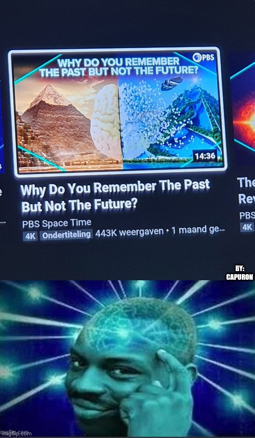 Past & future |  BY: CAPURON | image tagged in science,smart,thinking black guy | made w/ Imgflip meme maker