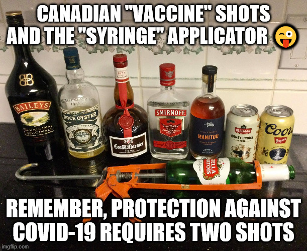 "Canada's vaxx da nation strategy |  CANADIAN ""VACCINE"" SHOTS AND THE ""SYRINGE"" APPLICATOR 😜; REMEMBER, PROTECTION AGAINST COVID-19 REQUIRES TWO SHOTS 