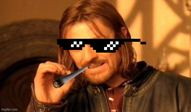 One Does Not Simply Meme | image tagged in dank,memes | made w/ Imgflip meme maker