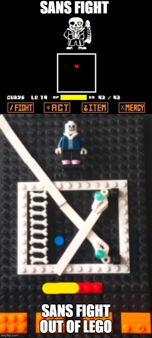 SANS FIGHT; SANS FIGHT OUT OF LEGO | image tagged in sans fight | made w/ Imgflip meme maker