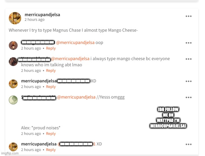 My life is honestly complete at this point (it's not legit but Alex Fierro is proud of me) XD |  -------; -------; -------; -------; (GO FOLLOW ME ON WATTPAD I'M MERRICUPANDJELSA); ------- | image tagged in magnus chase,mcga,alex fierro,fierrochase | made w/ Imgflip meme maker