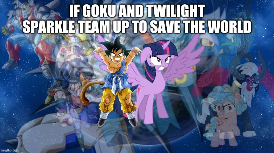 Kid Goku and Twilight Sparkle Team Up (Action Heroes) |  IF GOKU AND TWILIGHT SPARKLE TEAM UP TO SAVE THE WORLD | image tagged in kid goku and twilight sparkle team up action heroes,dragon ball gt,my little pony | made w/ Imgflip meme maker