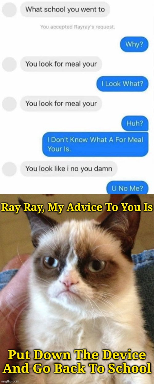"I hope this rounds you get ""for meal your"" with your school work? 