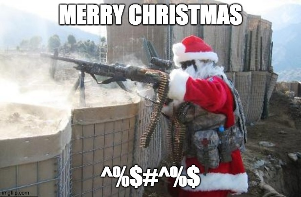 Hohoho |  MERRY CHRISTMAS; ^%$#^%$ | image tagged in memes,hohoho | made w/ Imgflip meme maker