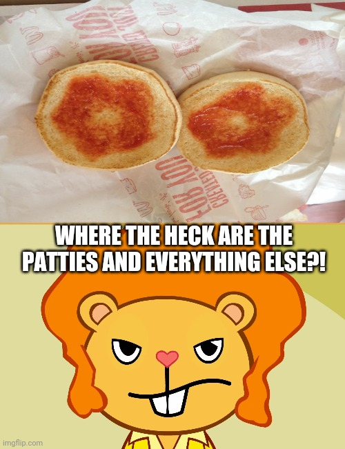 Yep. Empty Burger. |  WHERE THE HECK ARE THE PATTIES AND EVERYTHING ELSE?! | image tagged in jealousy disco bear htf,you had one job,cheeseburger,task failed successfully,memes,funny | made w/ Imgflip meme maker