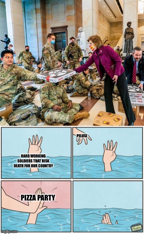 Thanks | image tagged in high five drown,army,nancy pelosi,pelosi,pizza | made w/ Imgflip meme maker