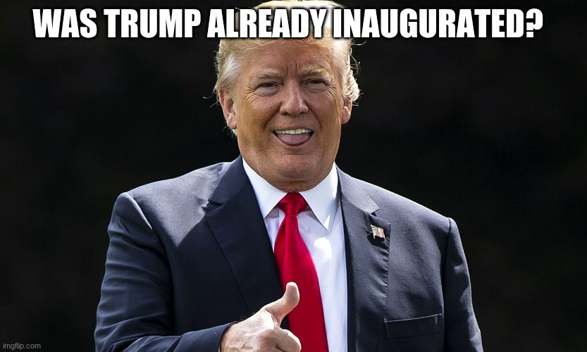 Was Trump Already Inaugurated? (Video)
