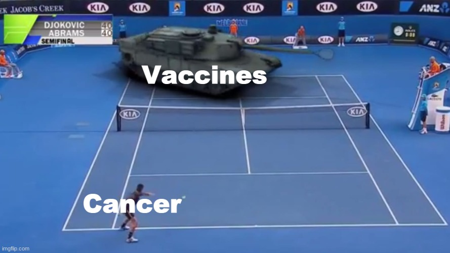 People with cancer definitely needs vaccines unless prescribed by doctors |  Vaccines; Cancer | image tagged in memes,cancer,vaccines,people,doctors | made w/ Imgflip meme maker