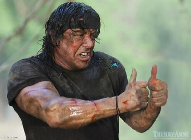 Thumbs Up Rambo | image tagged in thumbs up rambo | made w/ Imgflip meme maker