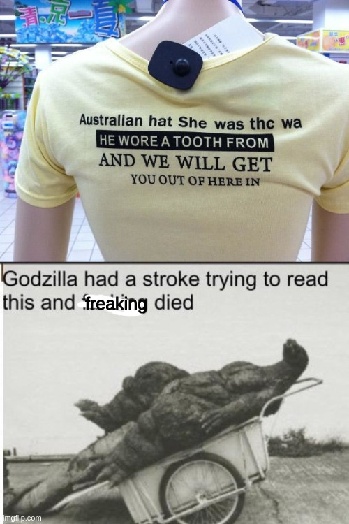freaking | image tagged in godzilla | made w/ Imgflip meme maker