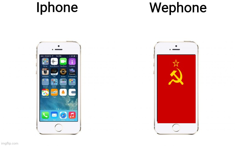 Iphone; Wephone | image tagged in iphone | made w/ Imgflip meme maker