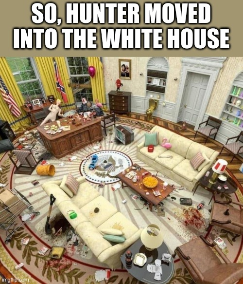 Now it's the ABSOLUT desk |  SO, HUNTER MOVED INTO THE WHITE HOUSE | image tagged in hunter biden | made w/ Imgflip meme maker